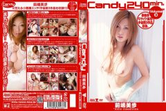 Candy240min.前嶋美歩volume3